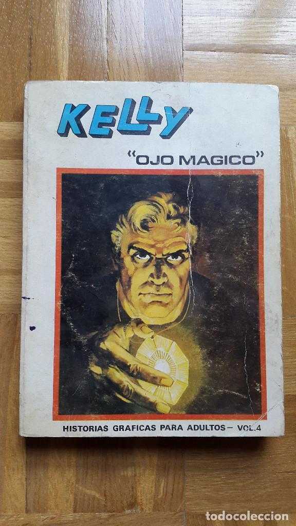 COMIC KELLY. OJO MAGICO. VOL. 4. VERTICE. 288 PÁGINAS. EDICION ESPECIAL. VER FOTOS ADICIONALES (Tebeos y Comics - Vértice - Otros)