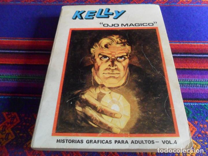 Cómics: VÉRTICE VOL. 1 EDICIÓN ESPECIAL KELLY OJO MÁGICO Nº 4. 1973. 50 PTS. BUEN ESTADO. - Foto 2 - 193738051
