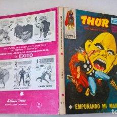 Cómics: COMIC: THOR Nº 17. EMPUÑANDO MI MARTILLO. Lote 194237435