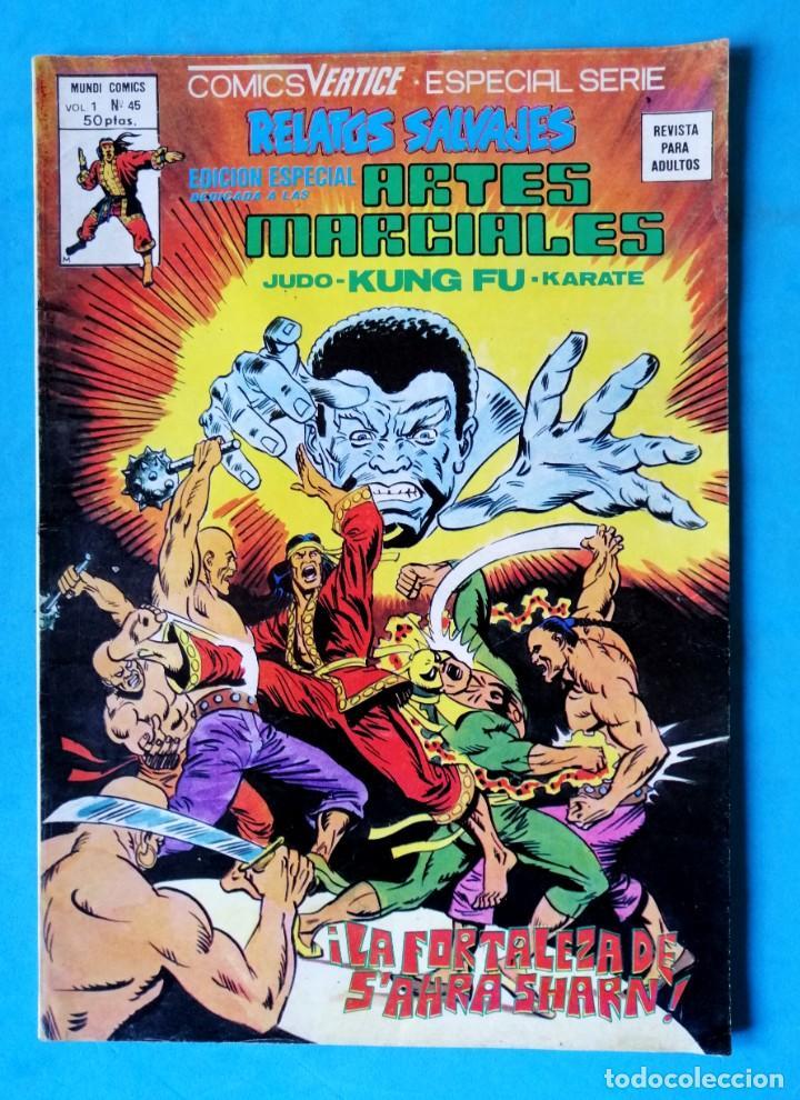 RELATOS SALVAJES - ARTES MARCIALES Nº 45 ¡ LA FORTALEZA DE S'AHRA SHARN ! - VÉRTICE ''BUEN ESTADO'' (Tebeos y Comics - Vértice - Relatos Salvajes)
