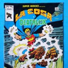 Cómics: LA COSA Y DEATHLOK - VOL. 2 - Nº 120 - LA GUERRA INTERIOR - VÉRTICE 1978 ''MUY BUEN ESTADO''. Lote 195006922