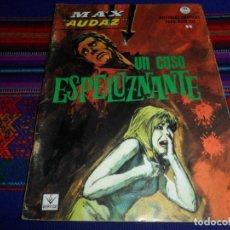 Cómics: VÉRTICE GRAPA MAX AUDAZ Nº 17. 10 PTS. 1965. UN CASO ESPELUZNANTE. BUEN ESTADO.. Lote 195156966