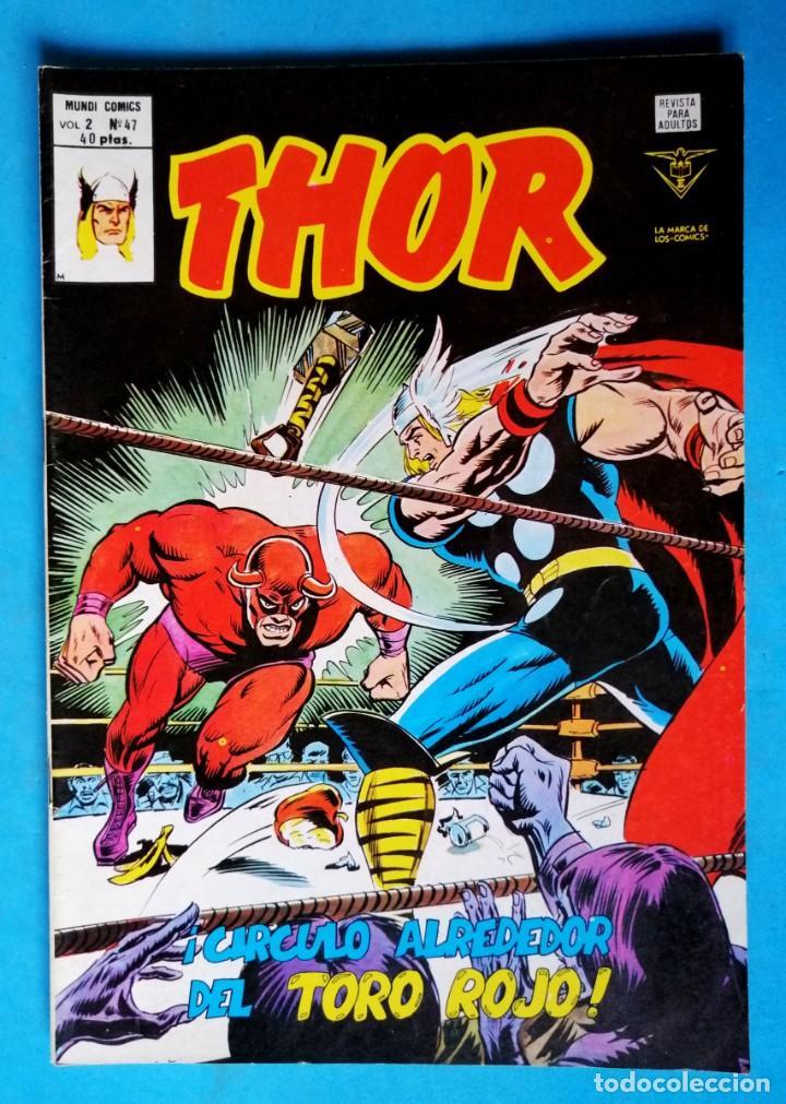 THOR - VOL. 2 Nº 47 - ¡ CÍRCULO ALREDEDOR DEL TORO ROJO ! - VÉRTICE ''BUEN ESTADO'' (Tebeos y Comics - Vértice - Thor)