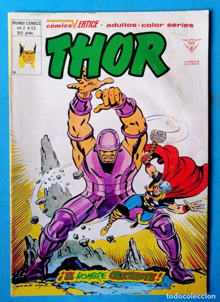 THOR - VOL. 2 Nº 52 - ¡ EL HOMBRE CRECIENTE ! - VÉRTICE (Tebeos y Comics - Vértice - Thor)