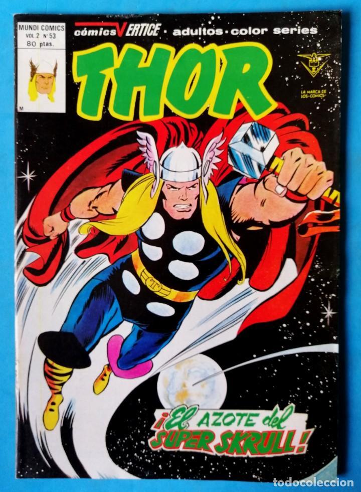 THOR - VOL. 2 Nº 46 - ¡ EL AZOTE DEL SUPER SKRULL ! - VÉRTICE ''MUY BUEN ESTADO'' (Tebeos y Comics - Vértice - Thor)