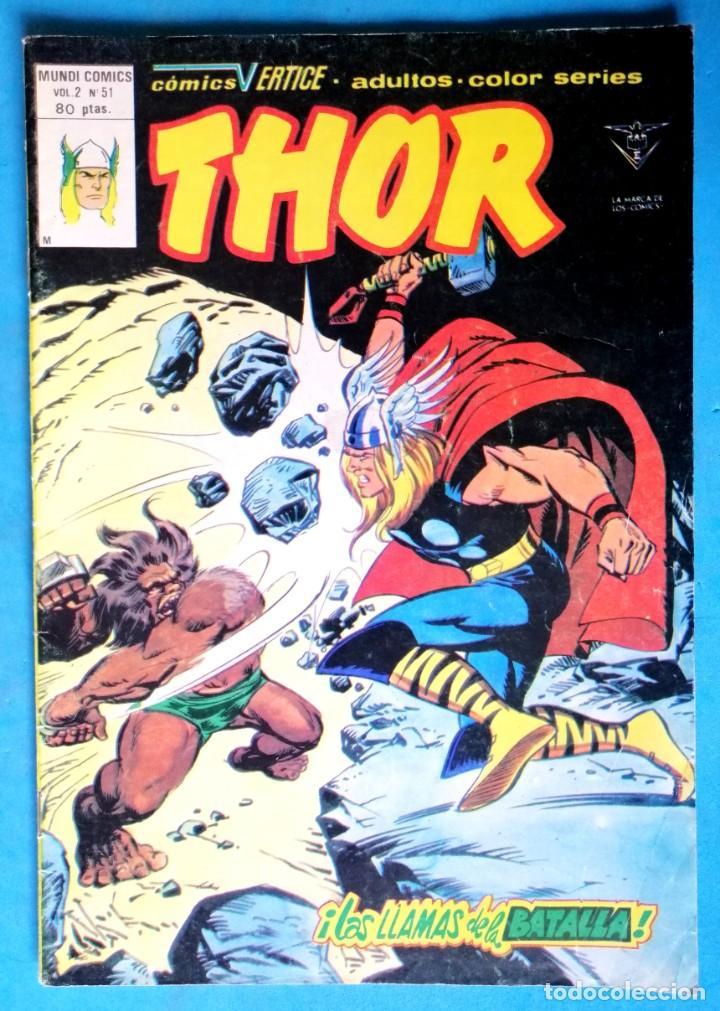 THOR - VOL. 2 Nº 51 - ¡ LAS LLAMAS DE LA BATALLA ! - VÉRTICE (Tebeos y Comics - Vértice - Thor)
