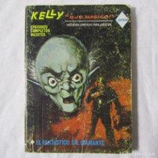 Cómics: KELLY OJO MÁGICO VERTICE EL FANTÁSTICO DR. DIAMANTE. Lote 195332952