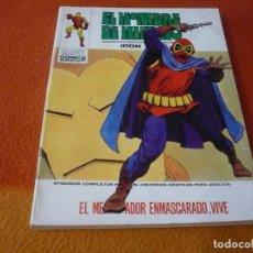 Cómics: EL HOMBRE DE HIERRO VERTICE TACO VOL. 1 Nº 31 EL MERODEADOR ENMASCARADO VIVE 1973. Lote 196893930