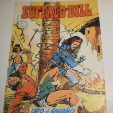 Cómics: BUFFALO BILL Nº 6. ORO DE ENGAÑO. COLOR 1981 (ESTADO NORMAL). Lote 199672092