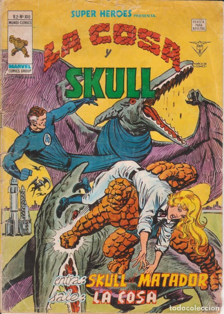 CÓMIC VÉRTICE V.2 ´ SUPER HEROES ´ Nº 100 VOL.2 MARVEL ´ LA COSA Y SKULL ´ 1978 (Tebeos y Comics - Vértice - Super Héroes)