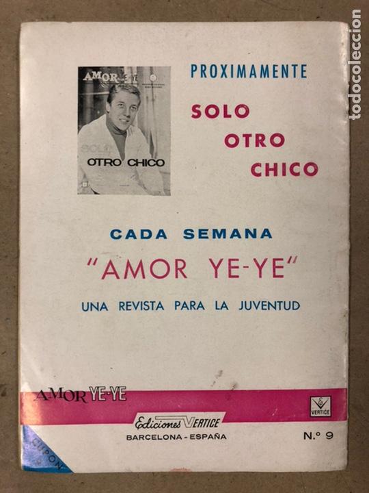 Cómics: AMOR YE-YE Nº 9 y N° 24 (EDICIONES VÉRTICE 1965). RITA PAVONE Y RICHARD CHAMBERLEIN. - Foto 9 - 211512365