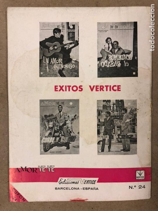 Cómics: AMOR YE-YE Nº 9 y N° 24 (EDICIONES VÉRTICE 1965). RITA PAVONE Y RICHARD CHAMBERLEIN. - Foto 18 - 211512365