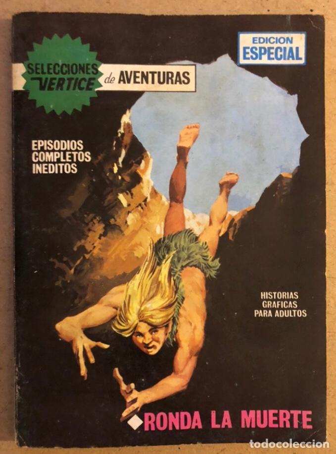 SELECCIONES VERTICE N° 24 EDICIÓN ESPECIAL. RONDA LA MUERTE. EDICIONES VERTICE 1969. (Tebeos y Comics - Vértice - Otros)