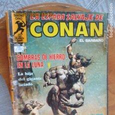 Cómics: LA ESPADA SALVAJE DE CONAN EL BARBARO Nº 12 SOMBRAS DE HIERRO - PLANETA 1982. Lote 212023262