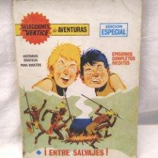 Cómics: ENTRE SALVAJES SELECCIONES VERTICE Nº 56 AÑO 1969. Lote 219037948
