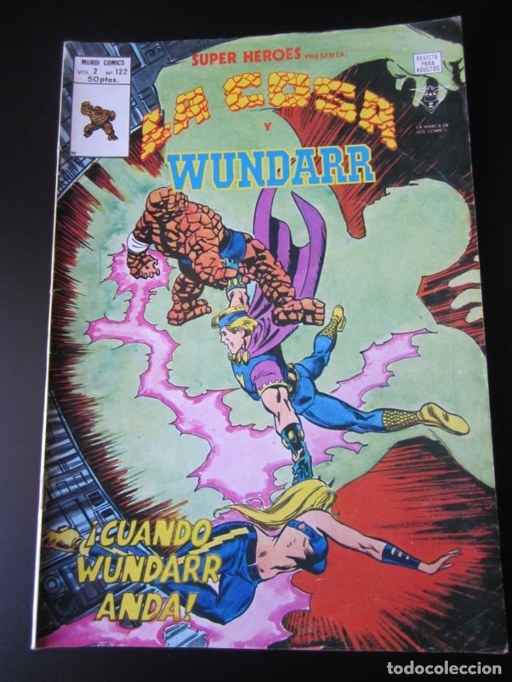 SUPER HEROES (1974, VERTICE) 122 · 1976 · LA COSA Y WUNDARR. CUANDO WUNDARR ANDA (Tebeos y Comics - Vértice - Super Héroes)