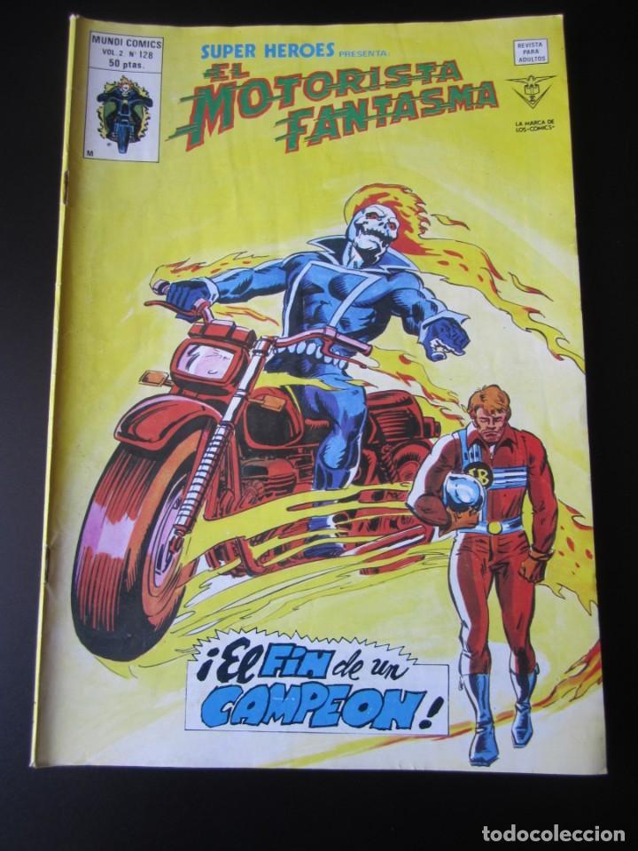 SUPER HEROES (1974, VERTICE) 128 · 1976 · EL MOTORISTA FANTASMA. EL FIN DE UN CAMPEON (Tebeos y Comics - Vértice - Super Héroes)