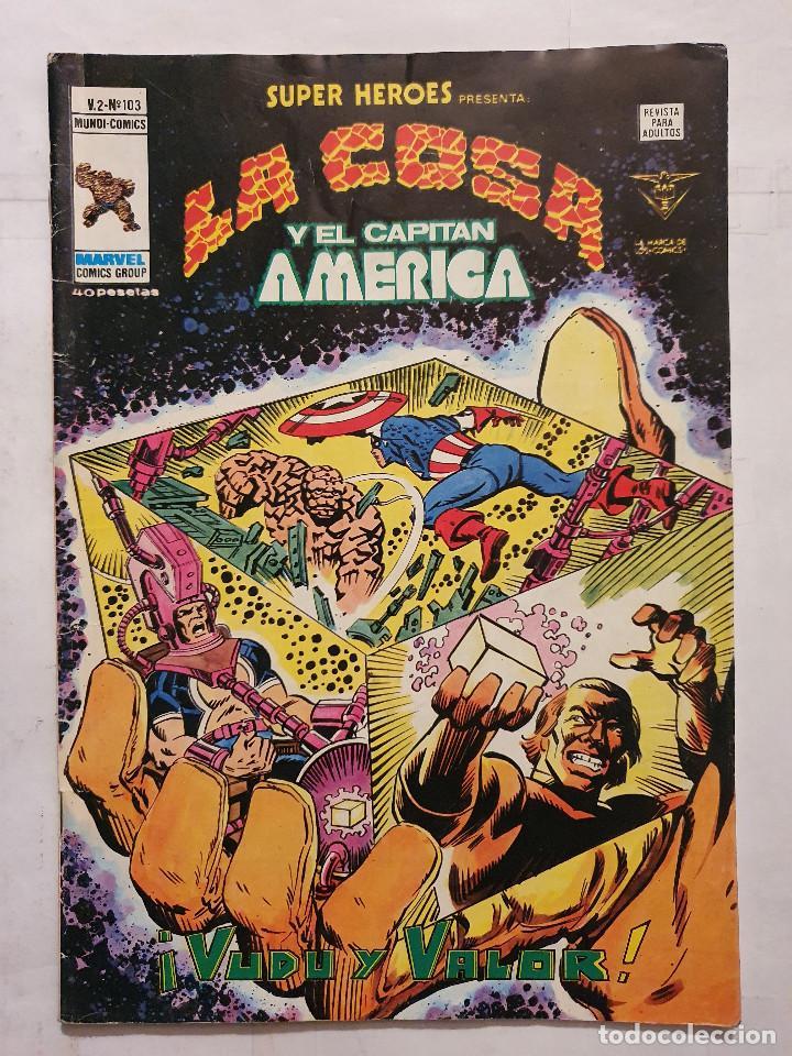 SUPER HEROES VOL. 2 # 103 (VERTICE) - LA COSA Y EL CAPITAN AMERICA - 1979 (Tebeos y Comics - Vértice - Super Héroes)