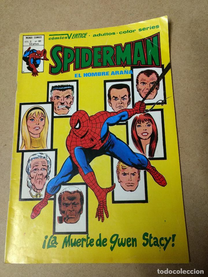 SPIDERMAN VOL. 3 Nº 60: LA MUERTE DE GWEN STACY, VERTICE, BUEN ESTADO ORIGINAL AÑOS 70 (Tebeos y Comics - Vértice - V.3)