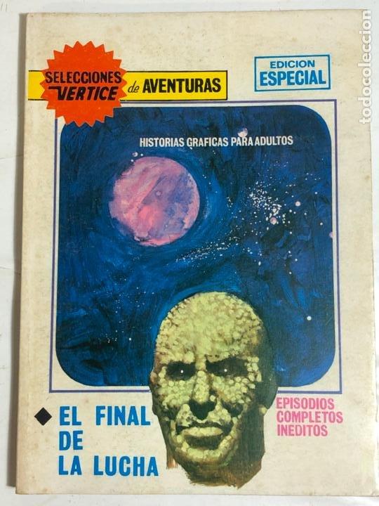 SELECCIONES VERTICE Nº78 - EL FINAL DE LA LUCHA (Tebeos y Comics - Vértice - V.1)