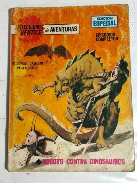 SELECCIONES VERTICE Nº26 - ROBOTS CONTRA DINOSAURIOS (Tebeos y Comics - Vértice - V.1)