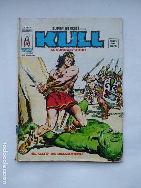 SUPER HEROES Nº 21 PRESENTA KULL EL CONQUISTADOR. VOL. 2 VERTICE, 1975. V.2. MUNDI COMICS. TDKC83 (Tebeos y Comics - Vértice - V.2)