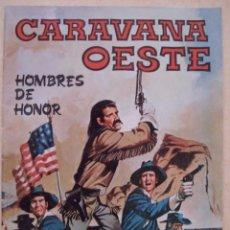 Cómics: COMIC CARAVANA OESTE. HOMBRES DE HONOR. POSIBILIDAD DE AGRUPAR LOTES CON DESCUENTOS.. Lote 27535341