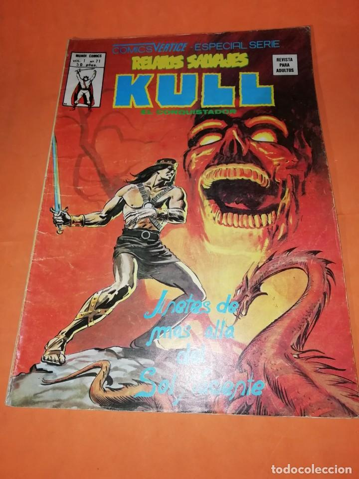 RELATOS SALVAJES. KULL EL CONQUISTADOR. JINETES DE MAS ALLA. VOL 1 Nº 71. 1978. VERTICE (Tebeos y Comics - Vértice - Relatos Salvajes)