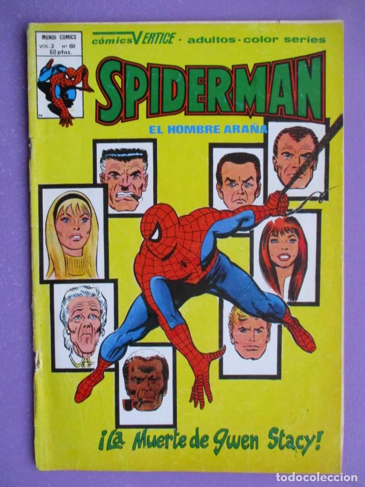 SPIDERMAN Nº 60 VERTICE VOLUMEN 3 ¡¡¡¡BUEN ESTADO Y DIFICIL !!!! (Tebeos y Comics - Vértice - V.1)