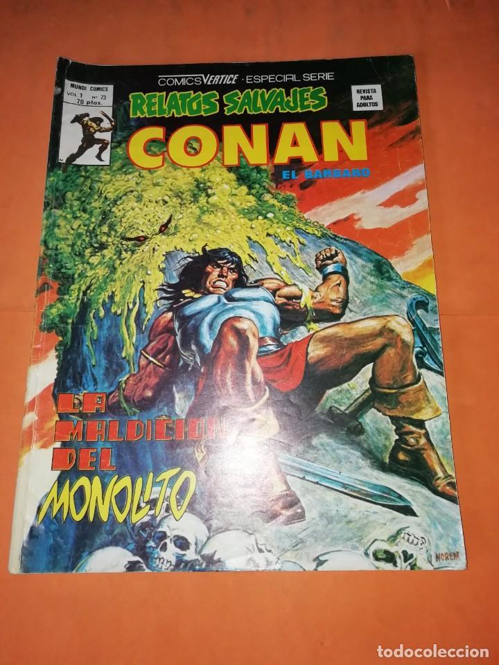 RELATOS SALVAJES. CONAN EL BARBARO.LA MALDICION DEL MONOLITO. VOL 1 Nº 73. 1978 (Tebeos y Comics - Vértice - Conan)