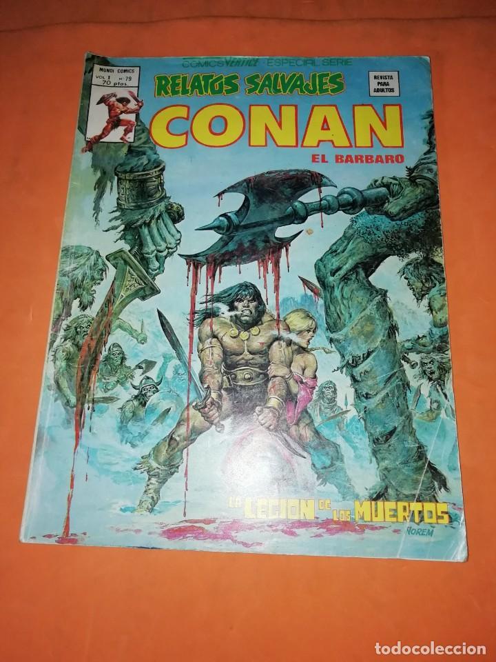 RELATOS SALVAJES. CONAN EL BARBARO. LA LEGION DE LOS MUERTOS . VOL 1 Nº 79. 1978 (Tebeos y Comics - Vértice - Conan)