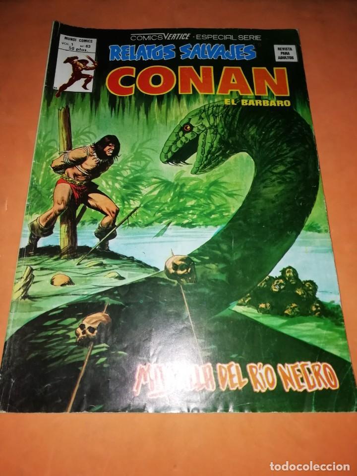 RELATOS SALVAJES. CONAN EL BARBARO. MAS ALLA DEL RIO NEGRO . VOL 1 Nº 63. 1978 (Tebeos y Comics - Vértice - Conan)