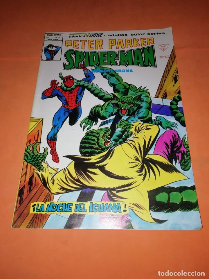 PETER PARKER SPIDERMAN. VOL 1 . Nº 17. LA NOCHE DEL IGUANA. EDICIONES VERTICE (Tebeos y Comics - Vértice - Otros)