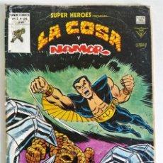 Cómics: LA COSA Y NAMOR (SUPER HÉROES VOL.2 Nº 134) ~ MARVEL / VÉRTICE (1980). Lote 229917165