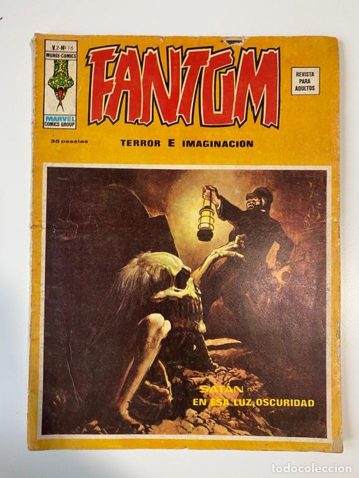 FANTOM. TERROR E IMAGINACIÓN. V.2 - Nº 16. SATAN EN ESA LUZ, OSCURIDAD. MUNDI COMICS. (Tebeos y Comics - Vértice - V.2)
