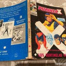 Cómics: PATRULLA X VOL 1 Nº27 LOS CENTINELAS VIVEN - VERTICE 1971. Lote 237459755