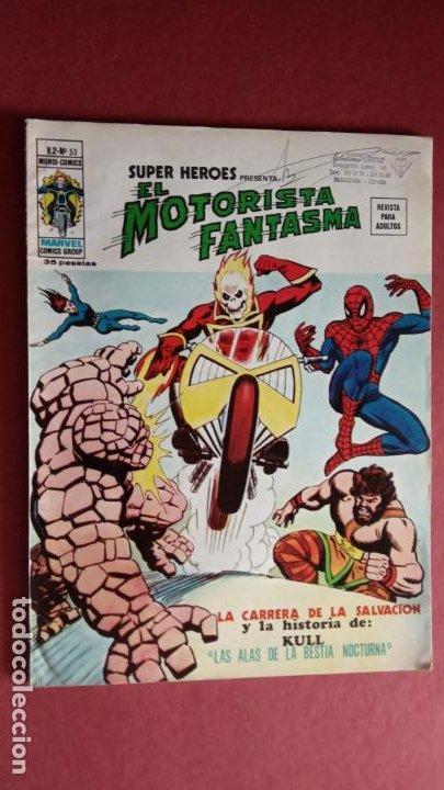 SUPER HÉROES PRESENTA: Vº 2 Nº 53 EL MOTORISAT FANTASMA - EDI. VÈRTICE 1974 - REY KUL DE ROY THOMAS (Tebeos y Comics - Vértice - V.2)