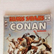 Cómics: RELATOS SALVAJES Vº 1 Nº 5 - Nº 1 DE CONAN -. Lote 240001845