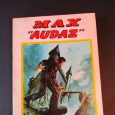 "Cómics: MAX AUDAZ (1973, VERTICE) 3 · 1974 · MAX ""AUDAZ"". Lote 244954055"