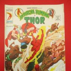 Cómics: SUPER HEROES (1974, VERTICE) 24 · 1976 · ANTORCHA HUMANA Y THOR. CUIDADO CON LA LLEGADA DE INFINITO. Lote 253004745