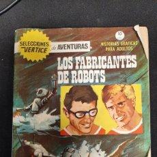 Cómics: SELECCIONES DE AVENTURA VERTICE N° 12 LOS FABRICANTES DE ROBOTS. Lote 257810585