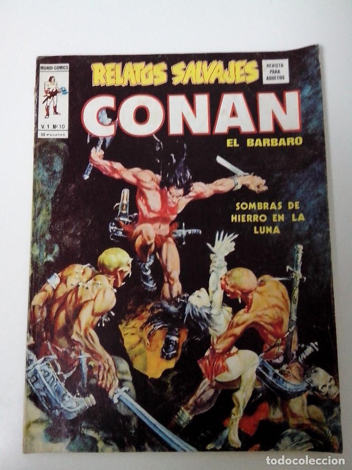 COMIC RELATOS SALVAJES CONAN EL BARBARO V.1 Nº 10 SOMBRAS DE HIERRO EN LA LUNA (Tebeos y Comics - Vértice - V.1)