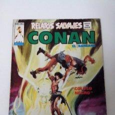 Cómics: COMIC RELATOS SALVAJES CONAN EL BARBARO V.1 Nº 8 COLOSO NEGRO. Lote 262651540
