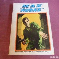 Cómics: EDICIONES VERTICE.MAX-AUDAZ-VOL.2.TACO 1973. 288 PAGINAS.. Lote 262952100