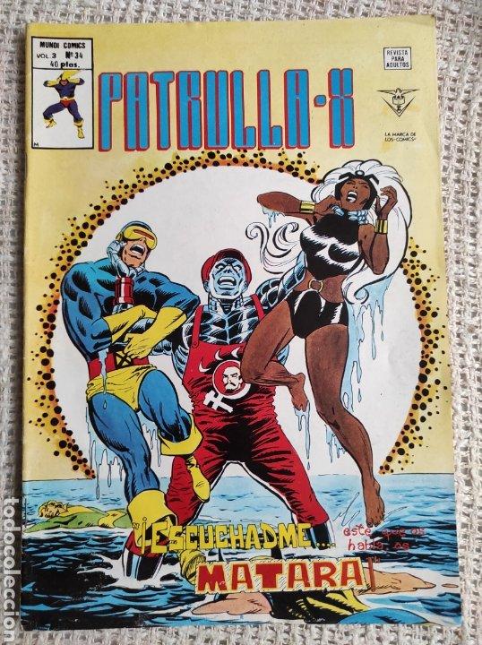 PATRULLA X VOLUMEN 3 Nº 34 - EDITA : VERTICE (Tebeos y Comics - Vértice - Patrulla X)