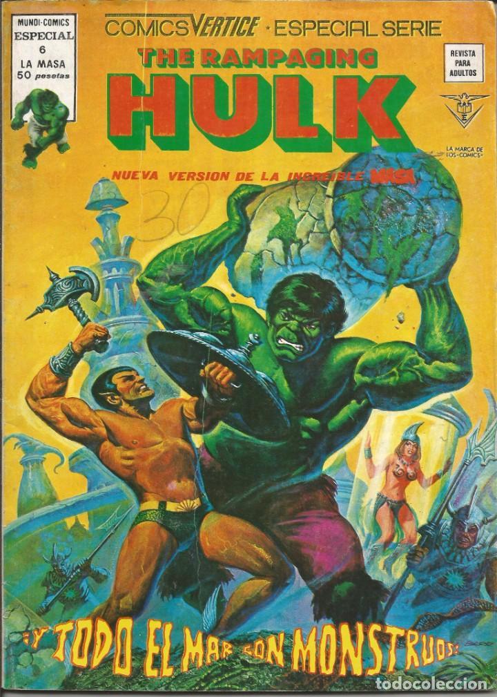 THE RAMPAGING HULK - ESPECIAL Nº 6 Y TODO EL MAR CON MONSTRUOS - MUNDI COMICS - VERTICE - AÑO 1979 (Tebeos y Comics - Vértice - La Masa)