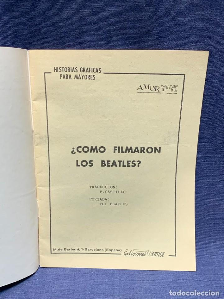 Cómics: AMOR YE-YE COMO FILMARON LOS BEATLES Nº1 ED VERTICE 1965 COMIC 21X15CMS - Foto 2 - 284566318