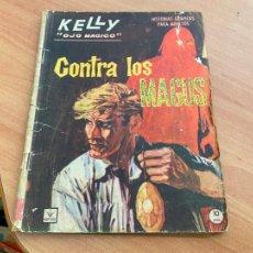 Cómics: KELLY OJO MAGICO Nº 11 CONTRA LOS MAGUS (ORIGINAL VERTICE) (COIB207). Lote 289302633