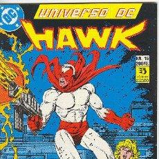 Cómics: UNIVERSO DC Nº 16 HAWK. Lote 27443613
