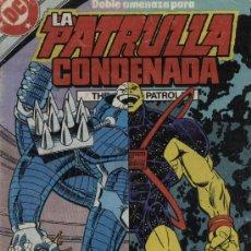 Cómics: LA PATRULLA CONDENADA - Nº 11 - ED. ZINCO 1988. Lote 153944497